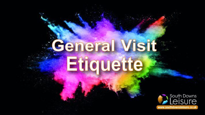 General visit etiquette